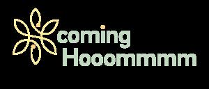 coming Hooomm